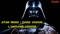 Star Wars : Dark Vador contre-attaque la philo