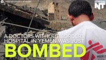 Doctors Without Borders Hospital Hit By Airstrikes In Yemen