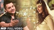 Deed Yaar Di - Full HD Video - Kesh K Feat. Sachin Ahuja