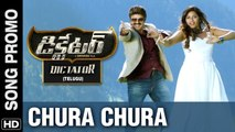 Chura Chura Video Song Trailer - Dictator Telugu Movie