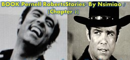 "Book>Pernell Roberts Stories |Chapter 2| : ""Testimony from Bonanza Actresses"" [Collection of stories about Pernell Roberts]"