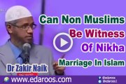 Can Non Muslims Be Witness Of Nikah Marriage In Islam - Dr Zakir Naik