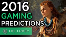 2016 Gaming Predictions! - The Lobby