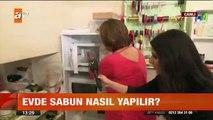 Evde sabun nasıl yapılır? atv Gün Ortası Bülteni
