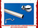 35mm Substantial Eyelet curtain pole with Globe Finial 240cm 1 piece pole with adjustable bracket