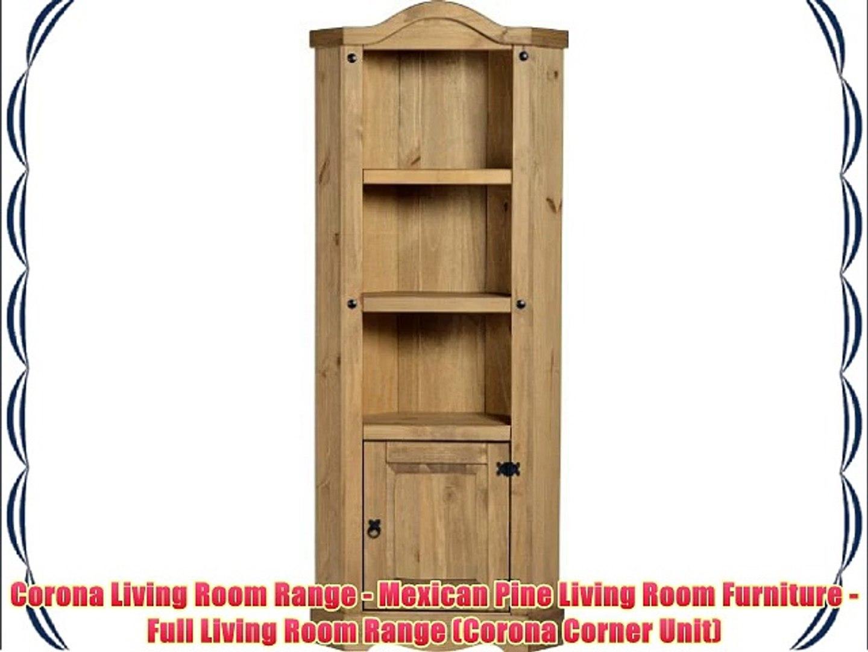 Corona Living Room Range Mexican Pine