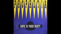 Prophetia - Rave Is Your Party (Jesus Mix) (A)