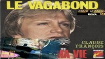 Le Vagabond/Danse Ma Vie - Claude François 1976 (Facciate:2)
