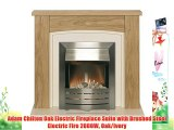 Adam Chilton Oak Electric Fireplace Suite with Brushed Steel Electric Fire 2000W Oak/Ivory