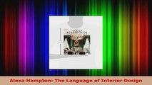 Alexa Hampton The Language of Interior Design