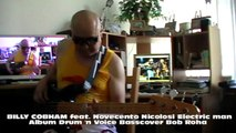 BILLY COBHAM feat. Novecento Nicolosi Electric man Album Drum 'n Voice HD720 m1 Basscover2 Bob Roha