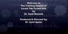 Lucast Tab Pocket Info Training by Dr. Saad Mustafa