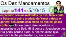 Os Dez Mandamentos capítulo 142 terça feira (6/10/2015)resumo