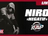 """Niro """"Négatif"""" en live dans Planète Rap"""