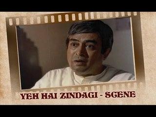 Sanjeev Kumar's million dollar advice - Yeh Hai Zindagi