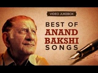 Best of Anand Bakshi Songs   Video Jukebox