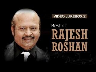Best of Rajesh Roshan Songs   Video Jukebox 2