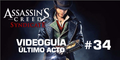 Assassin's Creed Syndicate, Video Guia: Mision 34
