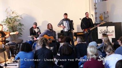 Quiet Company - Understand the Problem | Sofar Hamburg
