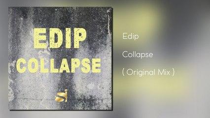 EdiP - Collapse - ( Original Mix )