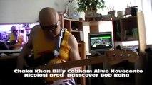Chaka Khan Billy Cobham Alive Novecento Nicolosi HD720 m1  Basscover Bob Roha