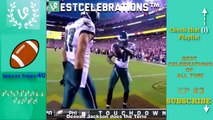 Best CELEBRATIONs in Football Vines Compilation Ep #3 | Best NFL Touchdown Celebrations