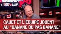 """Cauet et l'équipe jouent au """"Banane ou pas Banane"""" - C'Cauet sur NRJ"""