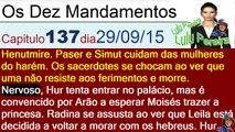 Os Dez Mandamentos capítulo 137 terça feira (29/09/2015)resumo