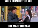 When your moms tells you she made biryani-video dailymotion