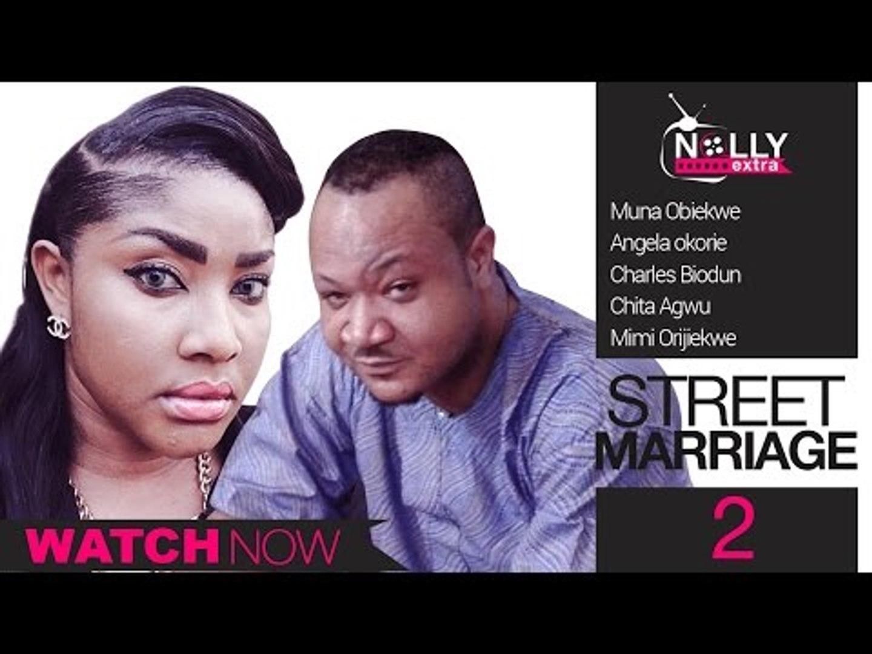 Street Marriage 2 - Nigerian Nollywood Movie