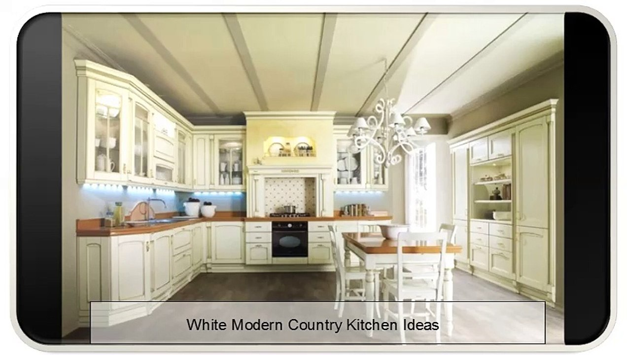 White Modern Country Kitchen Ideas Video Dailymotion