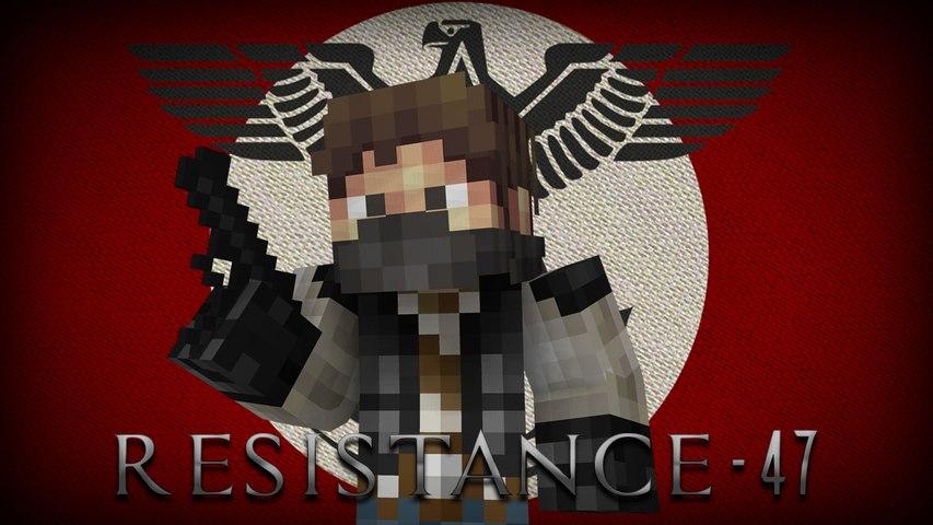Resistance-47 [A Minecraft Machinima]