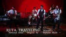RUTA TRAVELING - Personal Jesus [Depeche Mode Cover]
