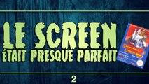 LE SCREEN ÉTAIT PRESQUE PARFAIT // EP.02 // MEGAMAN 2 // PART 2