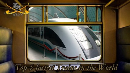 Top 5 Fastest Trains in The World