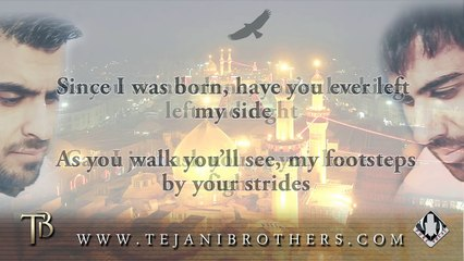 The Tejani Brothers - Every Step [Official lyrics