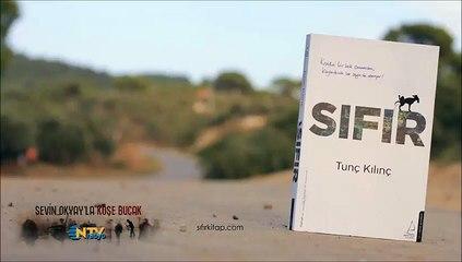 Tunç Kılınç / SIFIR - Sevin Okyay'la Köşe Bucak NTV Radyo