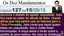 Os Dez Mandamentos capítulo 127 terça feira (15/09/2015)resumo