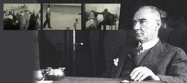 10 Kasım'da Mustafa Kemal Atatürk'ü bu görüntülerle anıyoruz