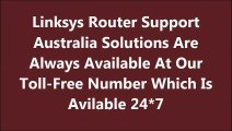 Linksys Router Australia Support Helpline | Third-Party Service Provider