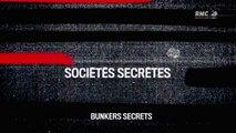 Sociétés Secrétes Bunkers secrets