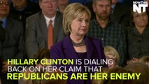 """Hillary Clinton is Backtracking on Being """"Proud"""" to Have Republican Enemies"""