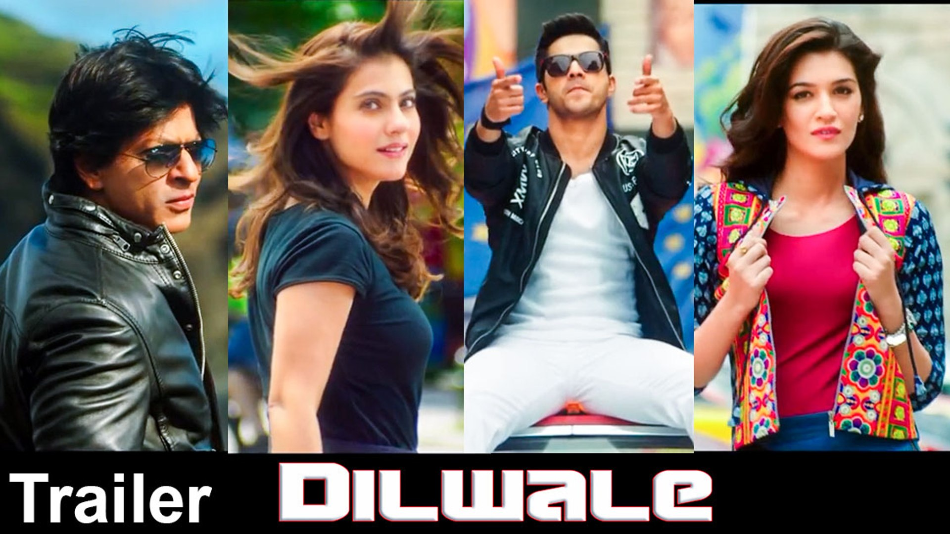 Dilwale 2015 Hindi Movie Official Trailer Shah Rukh Khan, Kajol, Varun  Dhawan, Kriti Sanon