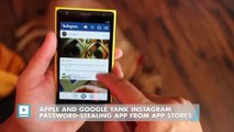 Apple and Google yank Instagram password-stealing app from app stores