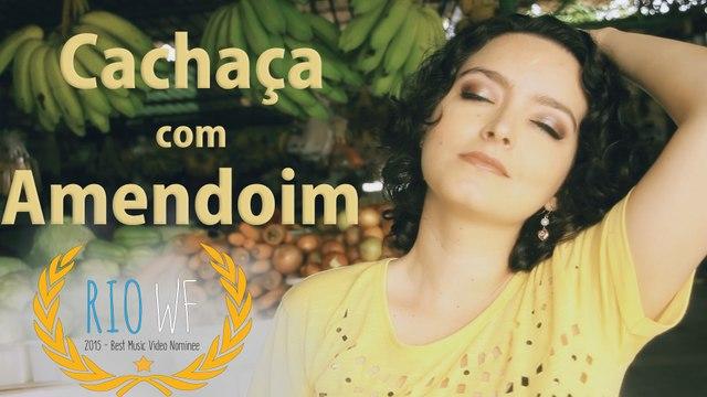 Cachaça com Amendoim - Carol Cunha VIDEOCLIPE
