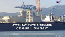 Attentat évité à Toulon: Ce que l'on sait
