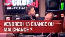 Vendredi 13 Chance ou Malchance ? - C'Cauet sur NRJ