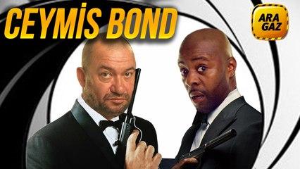 Ara Gaz Radyo Tiyatrosu: Ceymis Bond