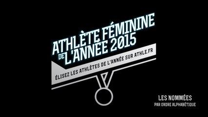 Athlète féminine de l'année 2015 : Les nominées