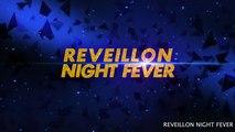 Reveillon - REVEILLON NIGHT FEVER 31/12/2015 À EPINAY SUR SEINE - SPOT TV4
